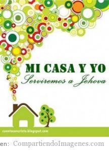 Mi casa y yo serviremos a Jehova