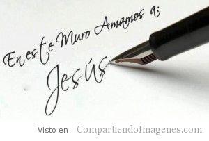 Te amamos Jesus
