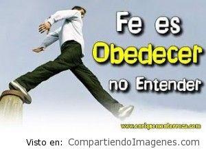 Fe es obedecer…