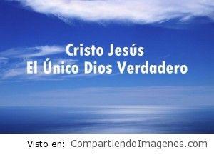 Jesus es el verdadero Dios