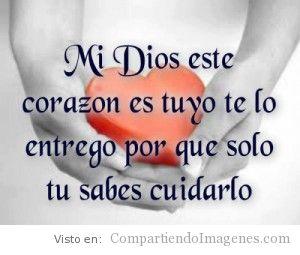 Te entrego mi corazon Señor