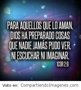 Dios ha preparado cosas para los que le aman