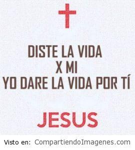 Diste tu vida por mi Señor