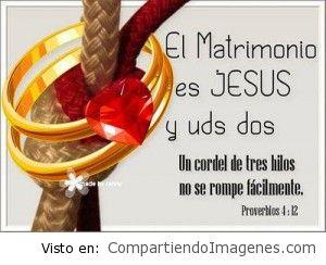 El matrimonio es Jesus y ustedes dos