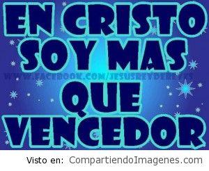 Soy mas que vencedor en Cristo