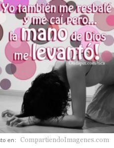 La mano de Dios me levanto