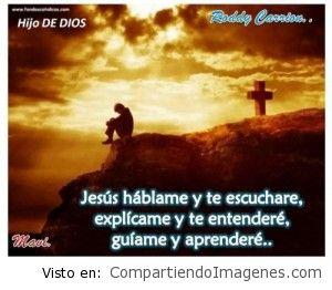 Jesús, Háblame y te escuchare