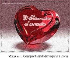 El Señor mira el corazon