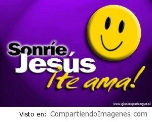 Sonrie que Cristo Te Ama :D