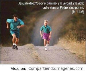 Yo soy el camino la verdad y la vida dijo el Señor Jesus