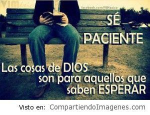 Se paciente, Espera en Dios