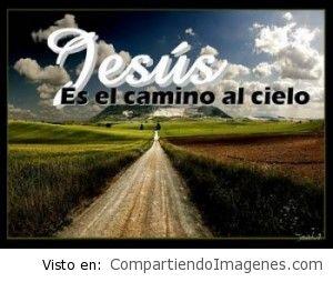 Jesucristo es el camino al Padre