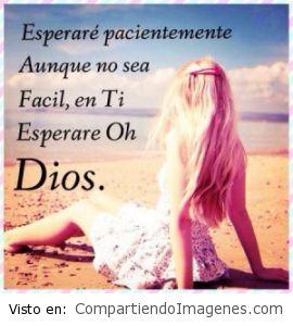 Pacientemente espero en ti Señor