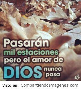 El amor de Dios nunca pasa