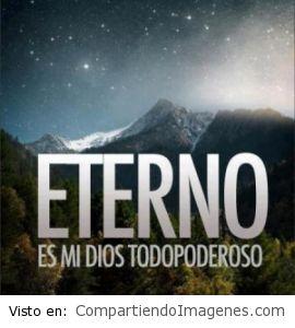 Eterno eres Dios
