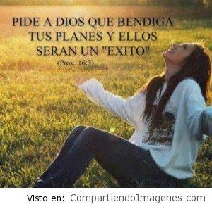Pidele a Dios que bendiga…