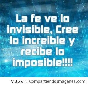 La fe ve lo invisible…