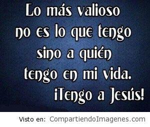 Tengo a Jesús en mi vida