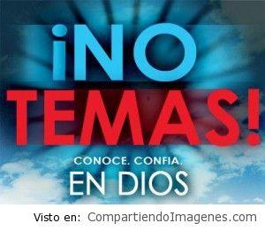 No temas, confía en Dios