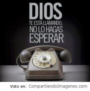 Dios te esta llamando