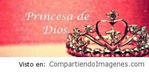 Eres una princesa del Señor