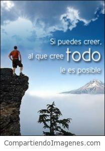 Al que cree todo le es posible…