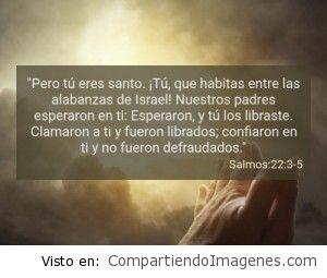 Postal del salmo 22:3-5
