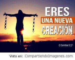 Eres una nueva creacion de Dios