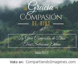 La gracia y compasion de Dios