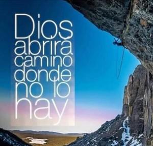 El Señor te abrira camino donde no lo hay