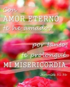 Con amor eterno te he amado