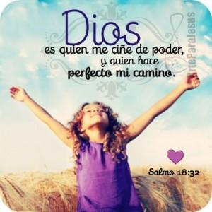 Dios es quien hace perfecto mi camino