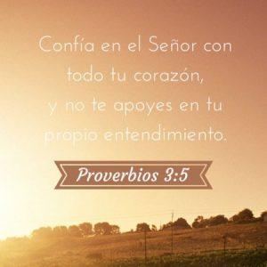 Confia el el Señor con todo tu corazon