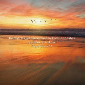 Solo Dios conoce el mañana.