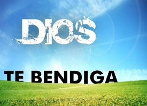Dios te bendiga y te guarde
