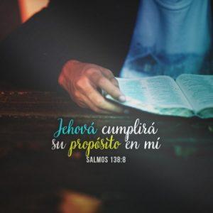 El Señor cumplira su proposito en mi