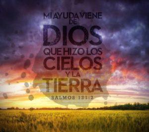 Mi ayuda viene de Dios que hizo los cielos y la tierra