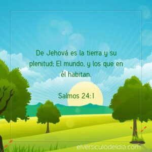 Postal – De Jehová es la tierra y su plenitud
